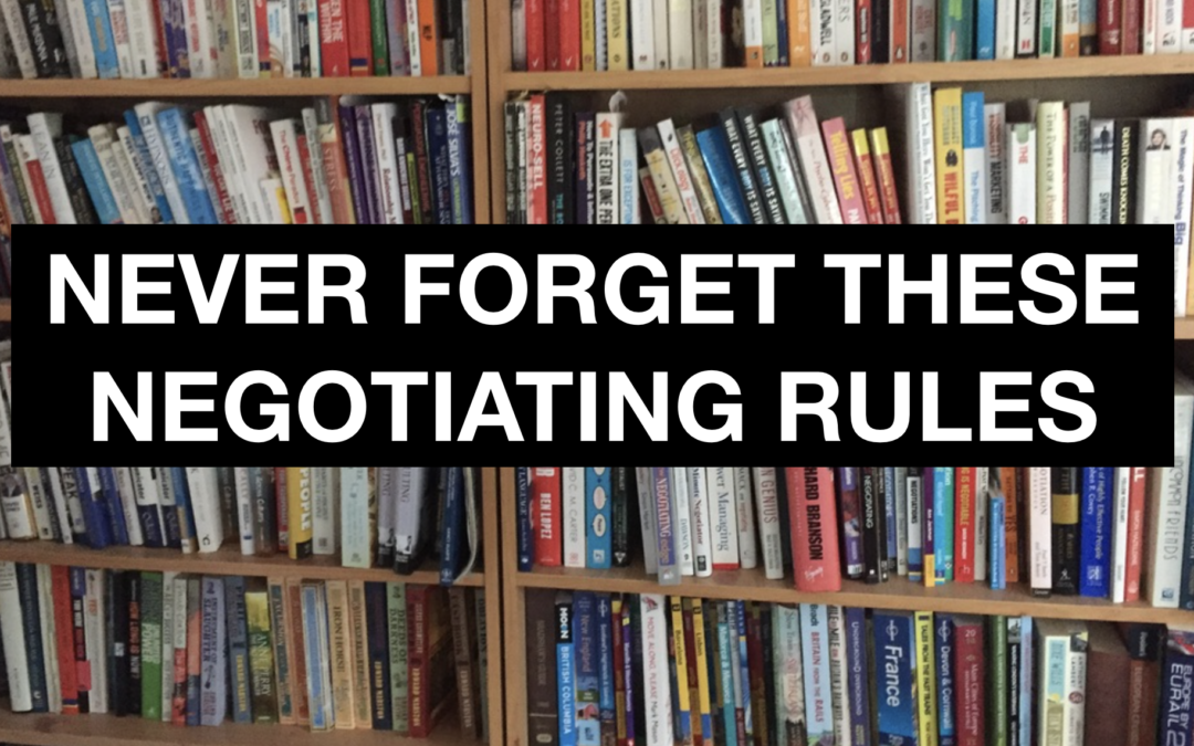 Negotiation rules to forget at your peril
