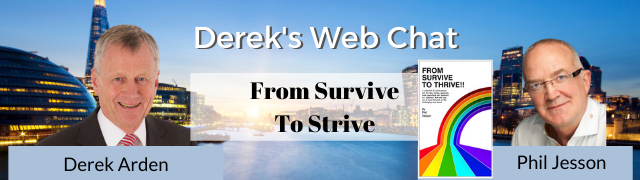 From Survive To Thrive – Phil Jesson with Derek Arden