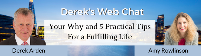 Your Why and 5 Practical Tips For a Fulfilling Life