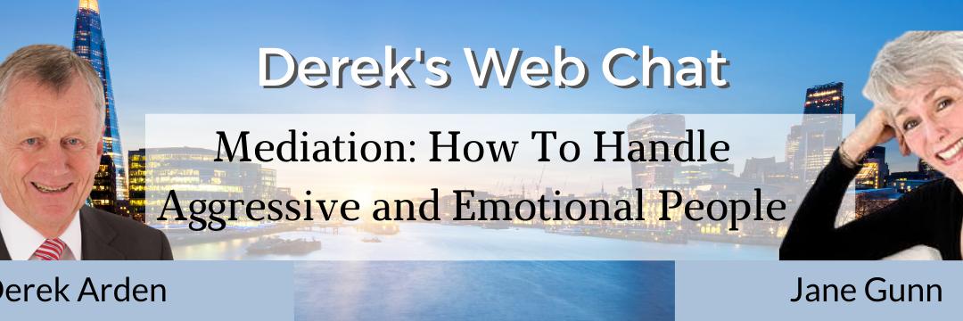 Derek Arden and Jane Gunn web chat about Mediation