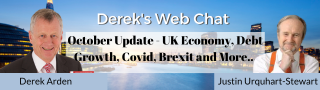 Justin Urquhart-Stewart October Update – UK Economy Debt, Growth, Covid, Brexit Deal And More