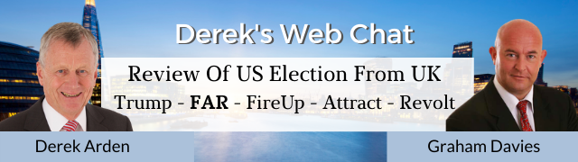 Review Of US Election From UK – Trump – FAR – FireUp, Attract, Revolt – Graham Davies
