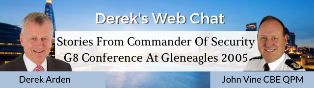 Stories From Commander Of Security G8 Conference At Gleneagles 2005 – John Vine