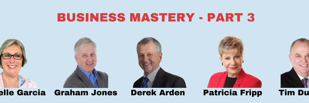 Business Mastery – Strategies, Tactics, Secrets Replay with Your Speaker's Information – Part 3