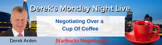 Negotiating Over a Cup Of Coffee – Derek Arden with Guests