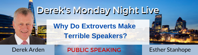 Why Do Extroverts Make Terrible Speakers? – Derek Arden with Esther Stanhope