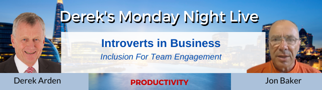 Introverts in Business – Inclusion For Team Engagement – Jon Baker and Derek Arden